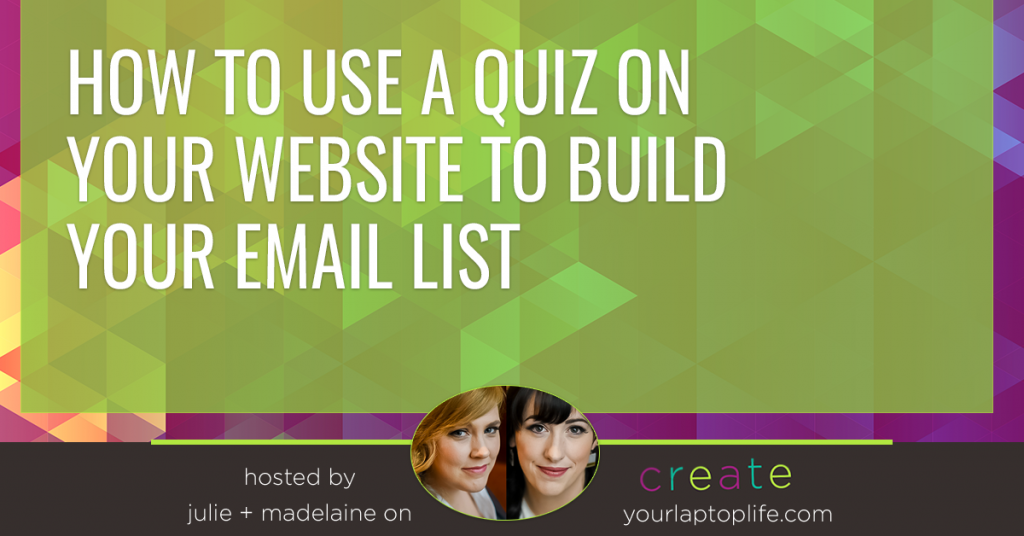 How to Use a Quiz on Your Website to Build Your Email List