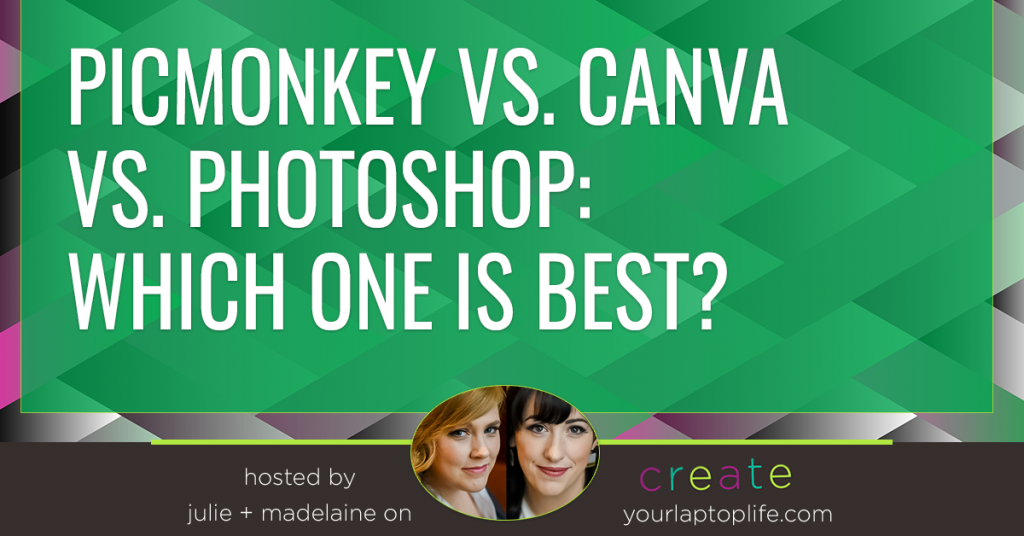 PicMonkey vs. Canva vs. Photoshop: Which one is Best?