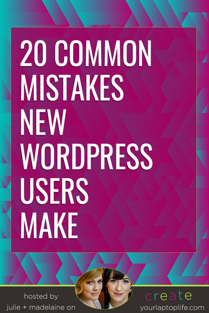 I'm going to make a list of the most common WordPress mistakes that newbies make.