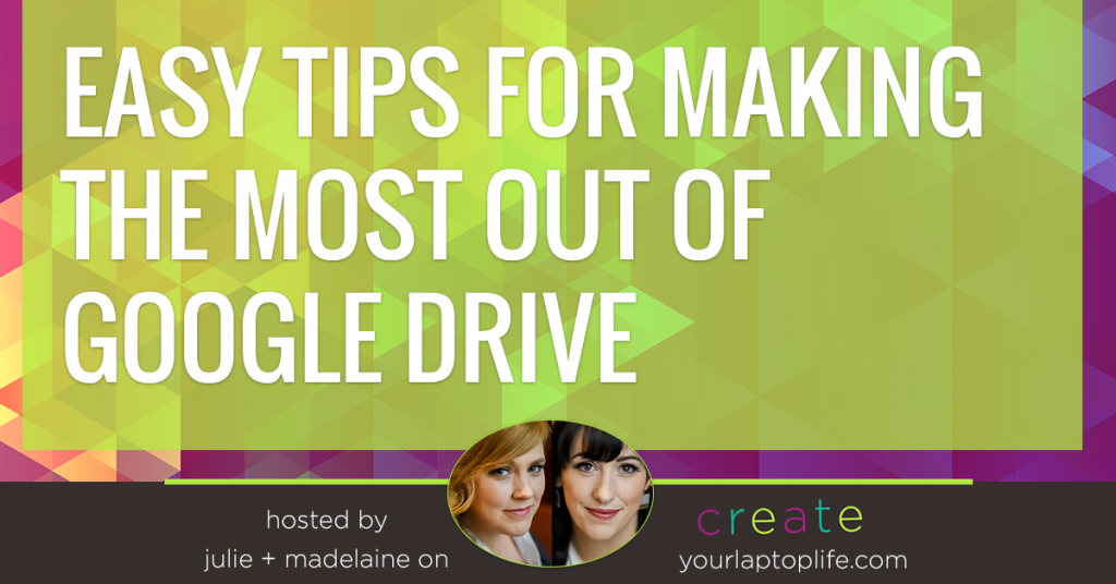 Essential Tips for Making the Most of Google Drive