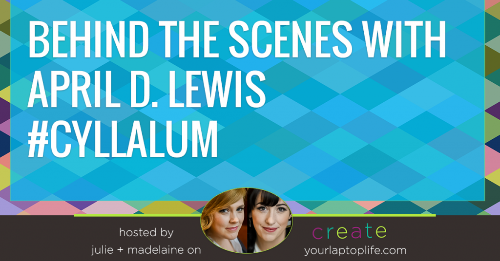 Behind the Scenes with April D. Lewis