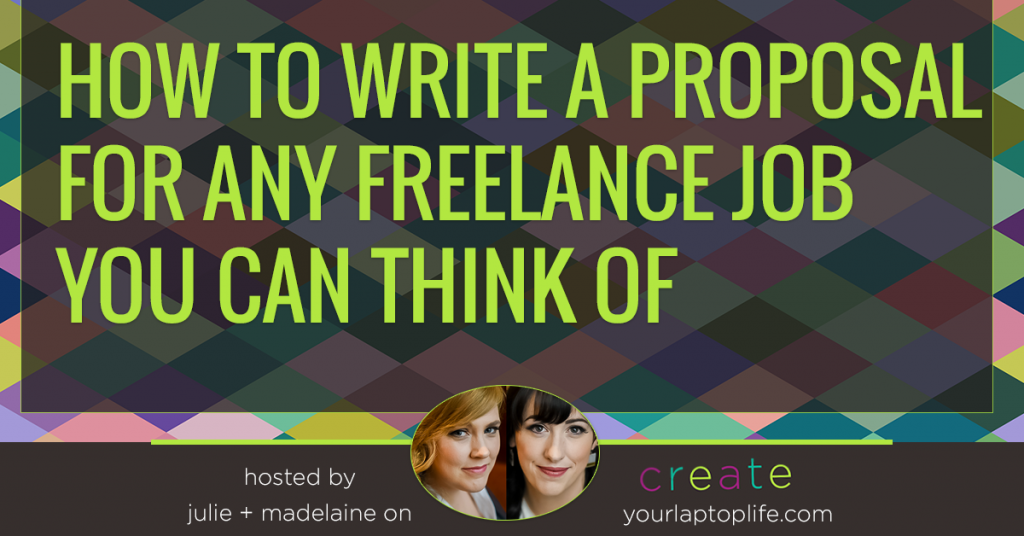 How to Write a Proposal for ANY Freelance Job